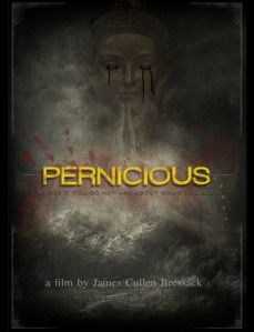 Pernicious-movie-james-cullen-bressack