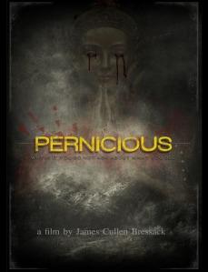 Pernicious-movie-james-cullen-bressack