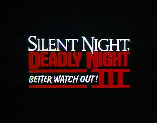 Christmas movies silent night deadly night 3 better watch out