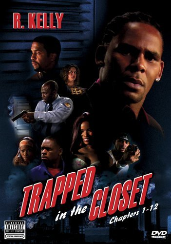 Trapped In The Closet Chapters 1 12 2005